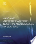 Nano- and Microfabrication for Industrial and Biomedical Applications