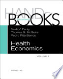 """Handbook of Health Economics"" by Mark V. Pauly, Thomas G. McGuire, Pedro Pita Barros"