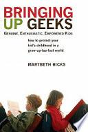 Bringing Up Geeks