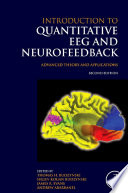 """Introduction to Quantitative EEG and Neurofeedback: Advanced Theory and Applications"" by James R. Evans, Thomas H. Budzynski, Helen Kogan Budzynski, Andrew Abarbanel"