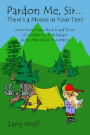 Pardon Me, Sir-- There's a Moose in Your Tent
