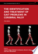 The Identification And Treatment Of Gait Problems In Cerebral Palsy Book PDF