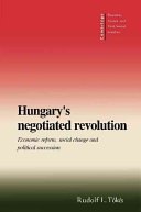 Hungary's Negotiated Revolution
