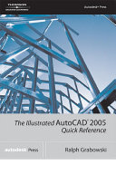 The Illustrated AutoCAD 2005 Quick Reference