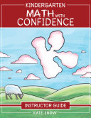 Kindergarten Math With Confidence Instructor Guide  Math with Confidence