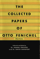 The Collected Papers of Otto Fenichel