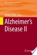 Alzheimer   s Disease II