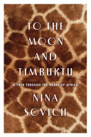 To the Moon and Timbuktu