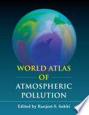 World Atlas of Atmospheric Pollution Book