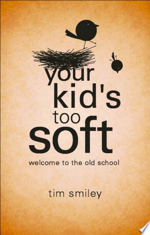 Free Download Your Kid's Too Soft PDF - Writers Club