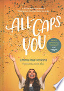 """""""All-caps You: A 30-day Adventure Toward Finding Joy in Who God Made You to Be"""" by Emma Mae Jenkins"""