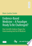 Evidence Based Medicine   A Paradigm Ready To Be Challenged