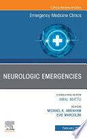 Neurologic Emergencies  An Issue of Emergency Medicine Clinics of North America  E Book