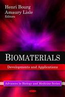 Biomaterials Developments and Applications