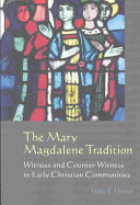 The Mary Magdalene Tradition