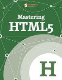 Mastering HTML5 [Pdf/ePub] eBook