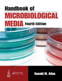 Handbook of Microbiological Media  Fourth Edition Book