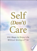Self  Don t  Care
