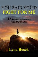 You Said You'd Fight For Me [Pdf/ePub] eBook