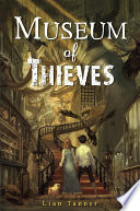Museum of Thieves Lian Tanner Cover