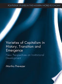Varieties Of Capitalism In History Transition And Emergence Book