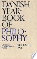 Read Online Danish Yearbook of Philosophy Vol. 31 For Free