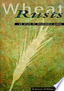 Wheat Rusts