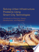 Solving Urban Infrastructure Problems Using Smart City Technologies Book PDF