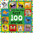First 100 Animals Lift the Flap Book PDF