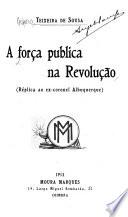A força publica na revolução
