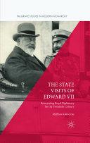 The State Visits of Edward VII [Pdf/ePub] eBook