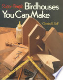 Super Simple Birdhouses You Can Make