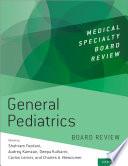 General Pediatrics Board Review