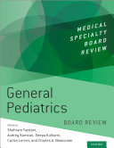 General Pediatrics Board Review