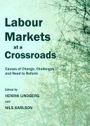 Labour Markets at a Crossroads