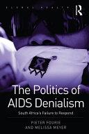 The Politics of AIDS Denialism
