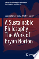 A Sustainable Philosophy   The Work of Bryan Norton