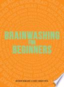 Brainwashing for Beginners