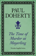 The Time of Murder at Mayerling (Nicholas Segalla series, Book 3)