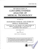 The Implications of Cost-effectiveness Analysis of Medical Technology : Background Paper #2
