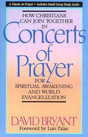 How Christians Can Join Together in Concerts of Prayer for Spiritual Awakening and World Evangelization