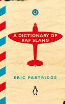 A Dictionary of RAF Slang
