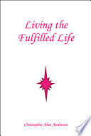 Living the Fulfilled Life Book