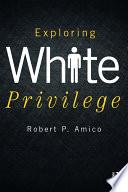 Exploring White Privilege Book