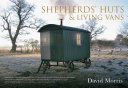 Shepherds' Huts & Living Vans Pdf/ePub eBook