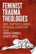 Feminist Trauma Theologies