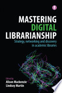 Mastering Digital Librarianship Book PDF