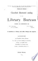 Classified Illustrated Catalog of the Library Bureau ...