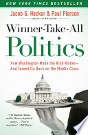 Winner Take All Politics