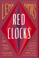 Red Clocks Leni Zumas Cover